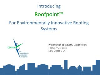 Introducing Roofpoint™ For Environmentally Innovative Roofing Systems
