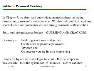 Sidebar – Password Cracking In Chapter 7, we described authentication mechanisms including