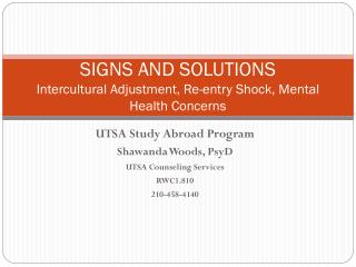 SIGNS AND SOLUTIONS Intercultural Adjustment, Re-entry Shock, Mental Health Concerns