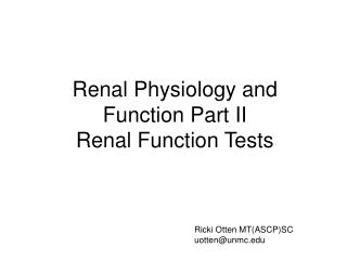 Renal Physiology and Function Part II Renal Function Tests