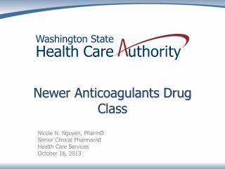 Newer Anticoagulants Drug Class