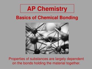 Basics of Chemical Bonding
