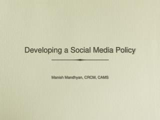 Developing a Social Media Policy