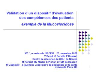 Validation d'un dispositif d'évaluation des compétences des patients  exemple de la Mucoviscidose