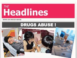 DRUGS ABUSE !