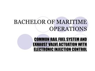 BACHELOR OF MARITIME OPERATIONS
