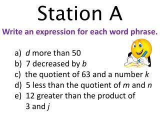 Station A