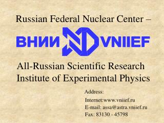 Russian Federal Nuclear Center –