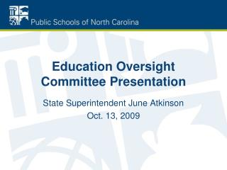 Education Oversight Committee Presentation