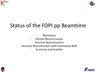 Status of the FOPI pp Beamtime