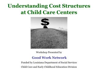 Understanding Cost Structures at Child Care Centers
