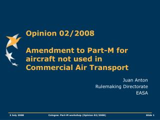 Opinion 02/2008 Amendment to Part-M for aircraft not used in Commercial Air Transport