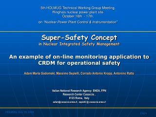 Super-Safety Concept in Nuclear Integrated Safety Management