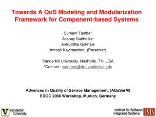 Towards A QoS Modeling and Modularization Framework for Component-based Systems