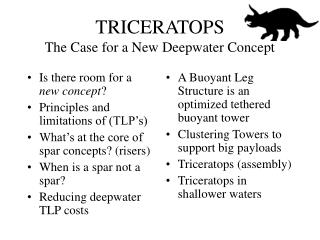 TRICERATOPS The Case for a New Deepwater Concept