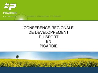 CONFERENCE REGIONALE  DE DEVELOPPEMENT  DU SPORT  EN  PICARDIE