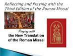 Reflecting and Praying with the Third Edition of the Roman Missal