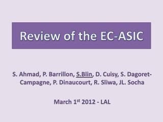 Review of the EC-ASIC