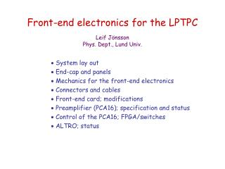 Front-end electronics for the LPTPC