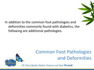 Common Foot Pathologies  and Deformities
