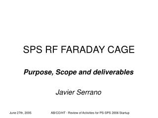 SPS RF FARADAY CAGE