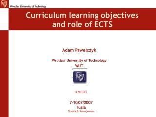 Curriculum learning objectives and role of ECTS