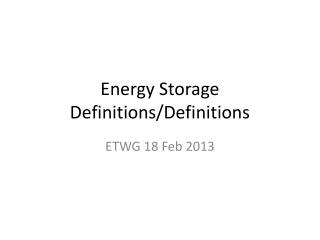 Energy Storage Definitions/Definitions