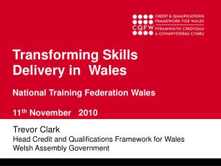 Transforming Skills Delivery in  Wales   National Training Federation Wales