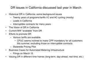DR issues in California discussed last year in March