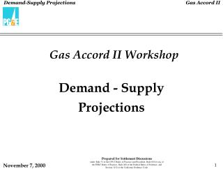 Gas Accord II Workshop