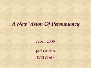 A New Vision Of Permanency