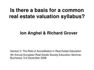 Is there a basis for a common real estate valuation syllabus?