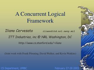 A Concurrent Logical Framework
