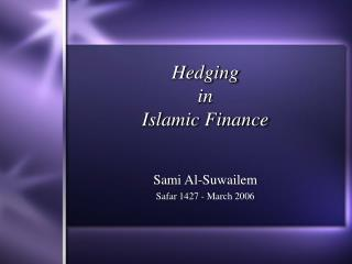 Hedging in Islamic Finance