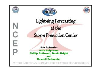 Lightning Forecasting at the Storm Prediction Center