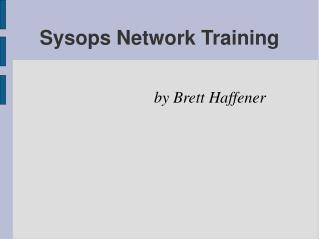 Sysops Network Training