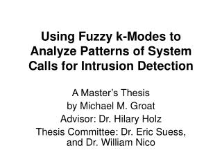 Using Fuzzy k-Modes to Analyze Patterns of System Calls for Intrusion Detection