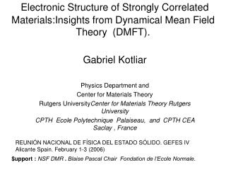 Gabriel Kotliar Physics Department and Center for Materials Theory