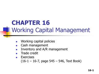 CHAPTER 16 Working Capital Management