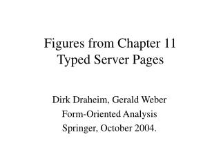 Figures from Chapter  11 Typed Server Pages