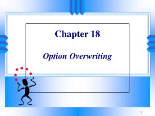 Chapter 18 Option Overwriting
