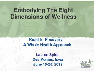Embodying The Eight Dimensions of Wellness