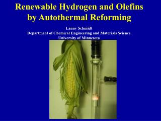 Renewable Hydrogen and Olefins by Autothermal Reforming