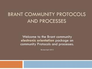 Brant Community Protocols  and Processes