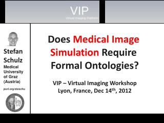 Does  Medical Image  Simulation  Require  Formal Ontologies?