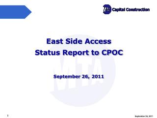 East Side Access Status Report to CPOC September 26, 2011