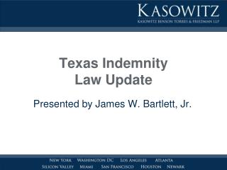 Texas Indemnity Law Update