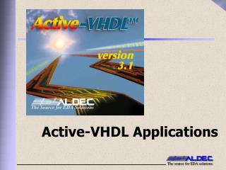 Active-VHDL Applications