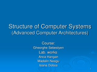 Structure of Computer Systems (Advanced Computer Architectures)