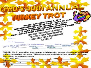 CPRD'S 30th ANNUAL  TURKEY TROT